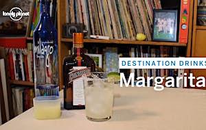 Destination Drinks:  The Margarita
